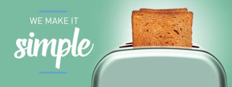 "Toast in a toaster. Caption reads ""we make it simple"""