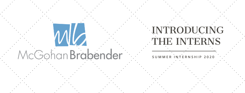 "Mcgohan Brabender Logo. Caption reads ""Introducing the interns. Summer Internship 2020."""